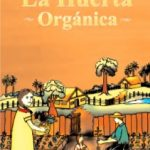 "Manual ""La Huerta Orgánica"""