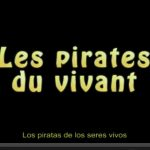 Documental: Los Piratas de los Seres Vivos. Les Pirates du Vivant. Marie Monique Robin.