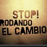 Documental: Stop! Rodando el cambio