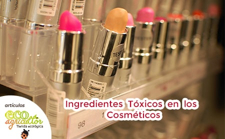 ingredientes toxicos en los cosmeticos